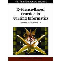 【预订】Evidence-Based Practice in Nursing Informatics 978160960