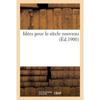 【预订】Id?es Pour Le Si?cle Nouveau