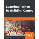 【预订】Learning Python by Building Games 9781789802986