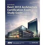 【预订】Autodesk Revit 2018 Architecture Certification Exam Stu