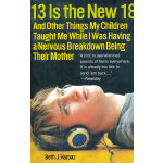 13 IS THE NEW 18(ISBN=9780307396426) 英文原版