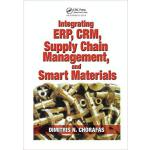 【预订】Integrating Erp, Crm, Supply Chain Management, and Smar