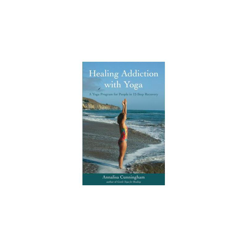 【预订】Healing Addiction with Yoga: A Yoga Program for People in 12-Step Recovery 预订商品,需要1-3个月发货,非质量问题不接受退换货。