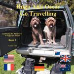 【预订】Hugo and Oscar Go Travelling: Continuing the Adventures