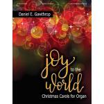 【预订】Joy to the World: Christmas Carols for Organ