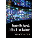 【预订】Commodity Markets and the Global Economy