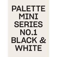 正版 Palette Mini Series 01: Black & White 调色板迷你系列01:黑白 英文原版