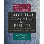 【预订】Executive Coaching for Results The Definitive Guide to