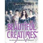 Beautiful Creatures The Official Illustrated Movie Companion (Media tie-in) 9780316245197 英文原版