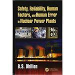 【预订】Safety, Reliability, Human Factors, and Human Error in