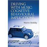 【预订】Driving With Music: Cognitive-Behavioural Implications