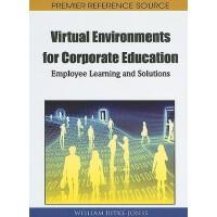 【预订】Virtual Environments for Corporate Education 97816152061