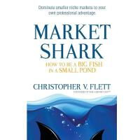 【�A�】Market Shark: How to Be a Big Fish in a Small Pond