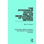【预订】The Stockholm School and the Development of Dynamic Met