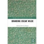 【预订】Branding Oscar Wilde 9780815365945