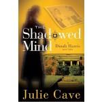 【预订】The Shadowed Mind: A Dinah Harris Mystery