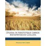 【预订】Studia in Aristotelis Libros Metaphysicos Collata