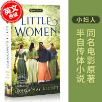 预售 小妇人 英文原版 路易莎・梅・奥尔科特 半自传体小说 Louisa May Alcott 同名电影原著 Sign