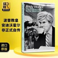 正版现货安迪沃霍尔的哲学 英文原版人物传记 The Philosophy of Andy Warhol 波普教皇非正式