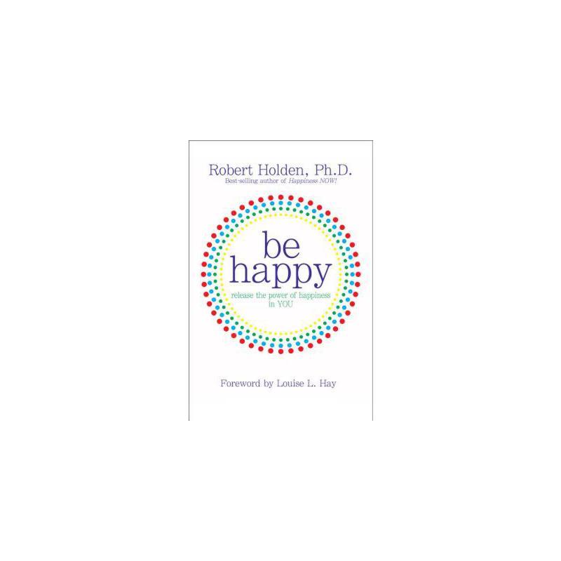 【预订】Be Happy: Release the Power of Happiness in YOU 预订商品,需要1-3个月发货,非质量问题不接受退换货。