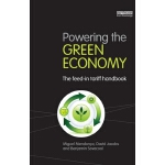 【预订】Powering the Green Economy: The Feed-In Tariff Handbook