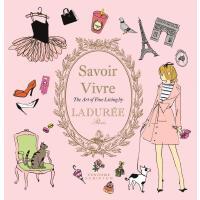 正版 Ladurée Savoir Vivre: The Art of Fine Living 拉杜丽的生活品味:美好生