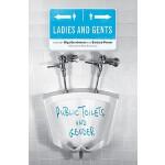 【预订】Ladies and Gents: Public Toilets and Gender