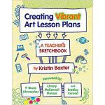 【预订】Creating Vibrant Art Lesson Plans: A Teacher's Sketchbo