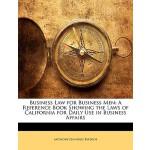 【预订】Business Law for Business Men: A Reference Book Showing