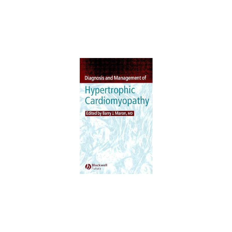 【预订】Diagnosis and Management of Hypertrophic Cardiomyopathy 预订商品,需要1-3个月发货,非质量问题不接受退换货。