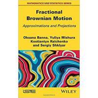 【预订】Fractional Brownian Motion 9781786302601