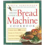 【预订】The Bread Lover's Bread Machine Cookbook A Master Baker