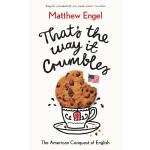 【中商原版】美国征服英语的方式 英文原版 Thats The Way It Crumbles: The America