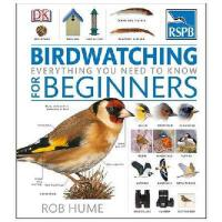 RSPB Birdwatching for Beginners 英文原版 鸟类观察入门