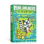 进口英文原版绘本Remy Sneakers1Remy Sneakers vs. the Robo-Rats我的运动鞋1