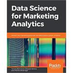 【预订】Data Science For Marketing Analytics 9781789959413