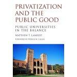 【预订】Privatization and the Public Good 9781612507316