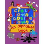 【预订】Crazy Town Upside Down An Alphabet Book