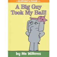 A Big Guy Took My Ball! 小象小猪系列:一个大家伙抢走了我的球! ISBN 9781423174