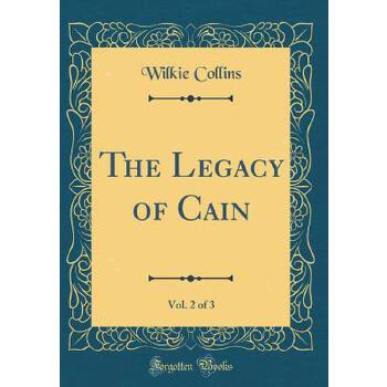 【预订】The Legacy of Cain, Vol. 2 of 3 (Classic Reprint) 预订商品,需要1-3个月发货,非质量问题不接受退换货。