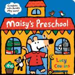 Maisy's Preschool: Complete with Durable Play Scene 9781536