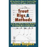 【预订】Trout Rigs & Methods: All You Need to Know to Construct