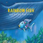 【预订】Rainbow Fish and the Big Blue Whale