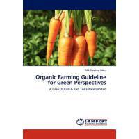 【预订】Organic Farming Guideline for Green Perspectives