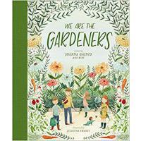 【新品现货】英文原版 我们都是园丁 We Are the Gardeners 4-8岁适读 精装绘本 儿童园艺 家庭生