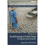 【预订】The Anthropology of Climate Change 9781138574847