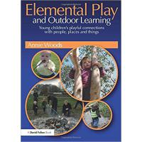 【预订】Elemental Play and Outdoor Learning 9781138960718