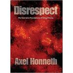 【预订】Disrespect - The Normative Foundations Of Criticaltheor