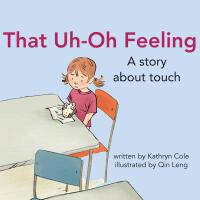 【预订】That Uh-Oh Feeling: A Story about Touch