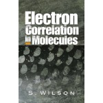 Electron Correlation in Molecules (【按需印刷】)